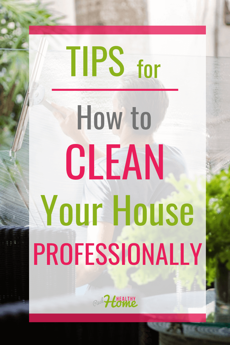 how to clean a house like a professional